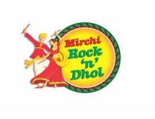 Mirchi Rock & Dhol
