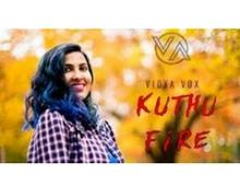 Vidhya Vox the Kuthhu Fire